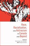 Race, Racialization and Antiracism in Canada and Beyond 9780802095046