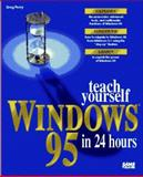 Teach Yourself Windows 95 in 24 Hours 9780672305047