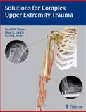 Solutions for Complex Upper Extremity Trauma 9781588905048