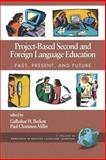 Project-Based Second and Foreign Language Education 9781593115050