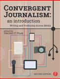 Convergent Journalism 2nd Edition