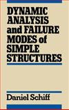 Dynamic Analysis and Failure Modes of Simple Structures 9780471635055