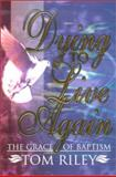Dying to Live Again 9781892435064