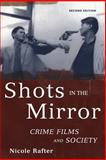 Shots in the Mirror 2nd Edition
