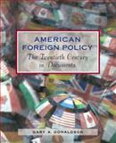 American Foreign Policy 1st Edition