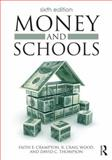 Money and Schools 6th Edition