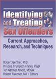 Identifying and Treating Sex Offenders 9780789025067