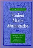 The Handbook of Student Affairs Administration 9781555425067