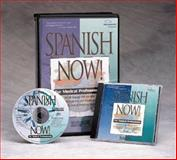 Spanish Now! for Medical Professionals 9781889185071