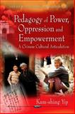 Pedagogy of Power, Oppression and Empowerment 9781617285073