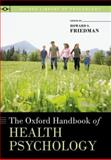 The Oxford Handbook of Health Psychology 9780199365074