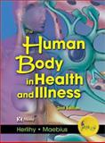 The Human Body in Health and Illness 2nd Edition