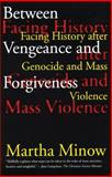 Between Vengeance and Forgiveness 9780807045077