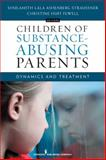 Children of Substance Abusing Parents H/C 1st Edition