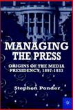 Managing the Press 9780312235079