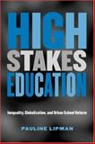 High Stakes Education 1st Edition