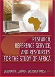 Research, Reference Service, and Resources for the Study of Africa 9780789025081