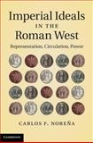 Imperial Ideals in the Roman West 9781107005082