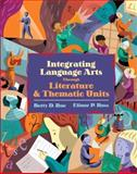Integrating Language Arts Through Literature and Thematic Units