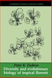 Diversity and Evolutionary Biology of Tropical Flowers 9780521565103