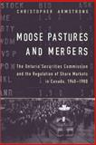 Moose Pastures and Mergers 9780802035103