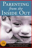Parenting from the Inside Out 10th Anniversary Revised Edition