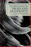 Mead and Modernity 9780739115114