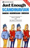 Just Enough Scandinavian, Danish, Norwegian and Swedish 9780844295114
