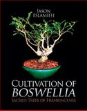 Cultivation of Boswellia 9780982875117