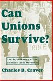 Can Unions Survive? 9780814715123