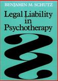 Legal Liability in Psychotherapy 9780875895123