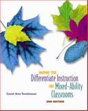 How to Differentiate Instruction in Mixed-Ability Classrooms, 2nd Edition 2nd Edition