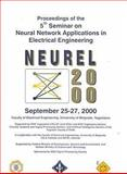 5th Seminar on Neural Network Applications in Electrical Engineering 9780780355125