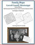 Family Maps of Carroll County, Mississippi, Deluxe Edition 9781420315127