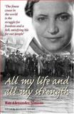 All My Life and All My Strength 9781919855127