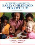 A Practical Guide to Early Childhood Curriculum 9th Edition