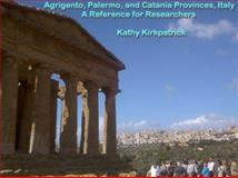 Agrigento, Palermo, and Catania Provinces - A Reference for Researchers 9780972965132