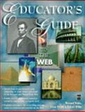Educator's Guide to the Web 9781558285132