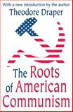 The Roots of American Communism 9780765805133