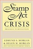 The Stamp Act Crisis