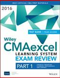 Wiley CMAexcel Learning System Exam Review 2016 + Test Bank 1st Edition