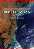 The Routledge Atlas of South Asian Affairs 1st Edition