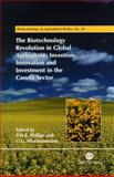 The Biotechnology Revolution in Global Agriculture 9780851995137