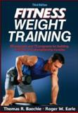 Fitness Weight Training-3rd Edition 3rd Edition