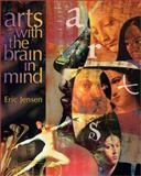 Arts with the Brain in Mind 9780871205148