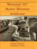 Weissenhof 1927 and the Modern Movement in Architecture 9780226675152