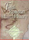 Faith, Reason and Earth History 9781883925154