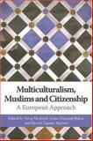 Multiculturalism, Muslims and Citizenship 9780415355155