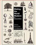 Making the World Modern 1st Edition