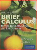Brief Calculus for the Business, Social, and Life Sciences 3rd Edition